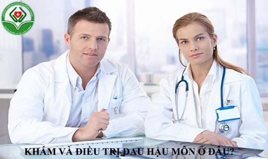 khám và điều trị bệnh đau hậu môn ở đâu