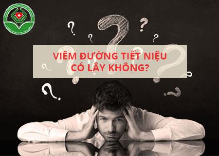 benh-viem-duong-tiet-nieu-co-lay-khong