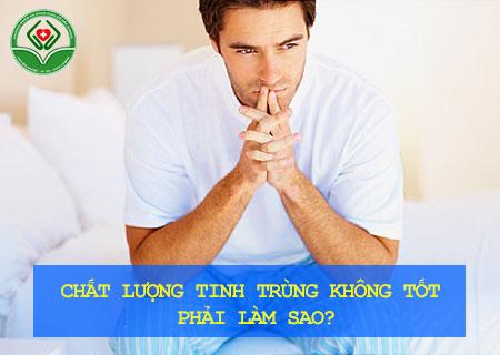 chat-luong-tinh-trung-khong-tot-phai-lam-sao