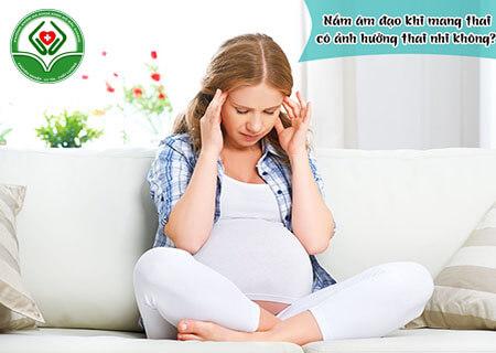 Có thai bị nấm vùng kín